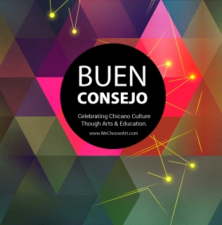 We Choose Art Presents: BUEN CONSEJO